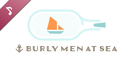 Burly Men at Sea - Original Soundtrack
