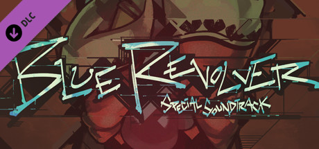 BLUE REVOLVER Soundtrack