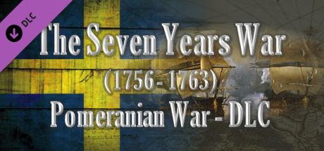 The Seven Years War (1756-1763) - Pomeranian War