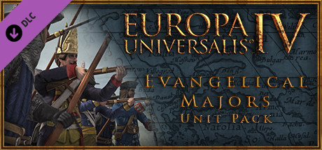 Europa Universalis IV: Evangelical Majors Unit Pack