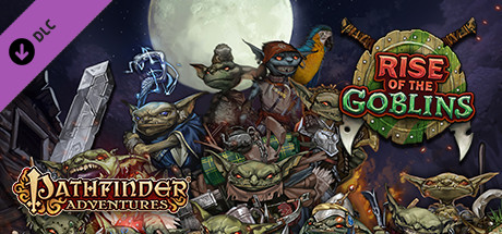 Pathfinder Adventures - Rise of the Goblins