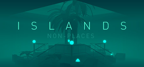 Game Banner ISLANDS: Non-Places