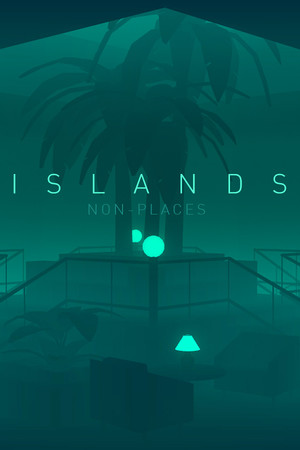 ISLANDS: Non-Places poster image on Steam Backlog