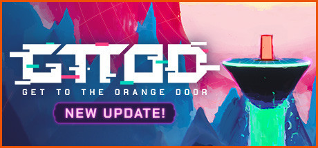 GTTOD: Get To The Orange Door Free Download Update 21.09.2019