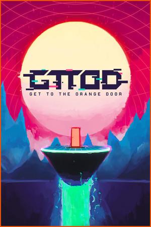 GTTOD: Get To The Orange Door poster image on Steam Backlog