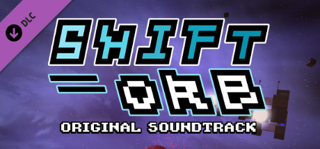 Shift Orb: The Soundtrack