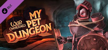 War for the Overworld - My Pet Dungeon Expansion
