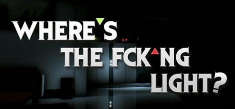 Where's the Fck*ng Light - VR