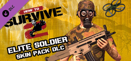 How To Survive 2 - Elite Soldier Skin Pack