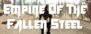 Empire of the Fallen Steel
