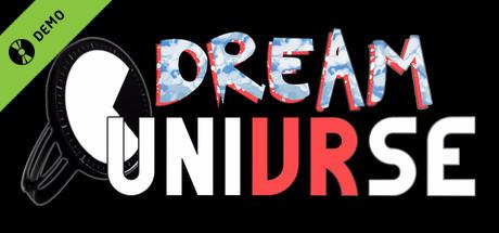Dream UniVRse Demo Demo