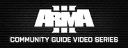 Arma 3 Community Guide Series