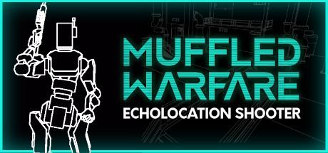 Muffled Warfare - Echolocation Shooter