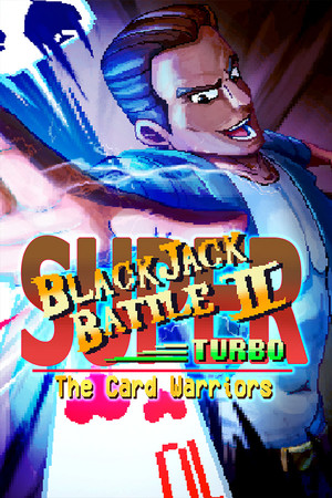 Super Blackjack Battle 2 Turbo Edition - The Card Warriors poster image on Steam Backlog