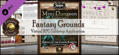 Fantasy Grounds - Mini-Dungeons #003: Shrine of the Earth Barons (5E)
