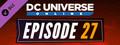 DC Universe Online™ - Episode 27: Amazon Fury Part III