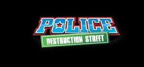 Police: Destruction Street cover art