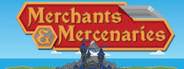 Merchants & Mercenaries
