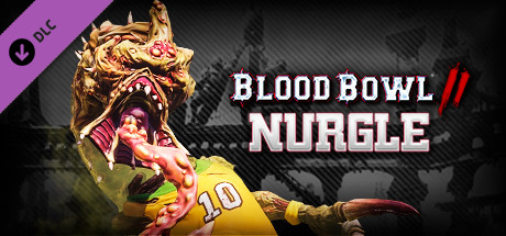 Blood Bowl 2 - Nurgle