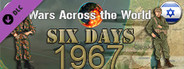 Wars Across the World: Six Days 1967