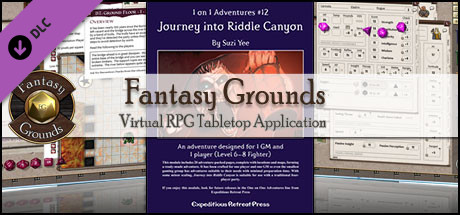 Fantasy Grounds - 1 on 1 Adventures #12: Journey into Riddle Canyon (PFRPG)