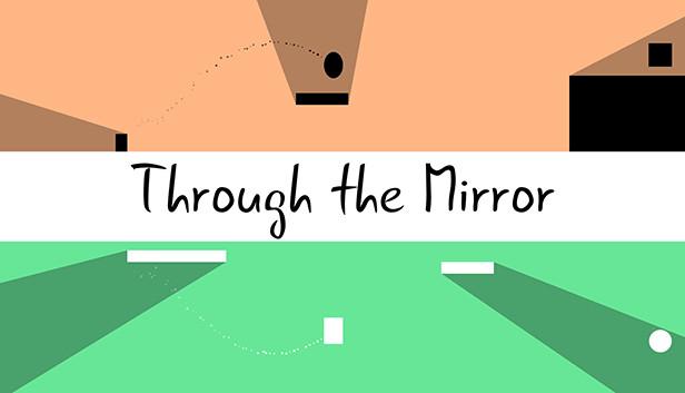 Through the Mirror