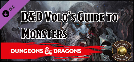 Fantasy Grounds - D&D Volo's Guide to Monsters