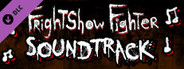 FrightShow Fighter - Soundtrack
