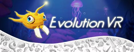Evolution VR - 进化 VR
