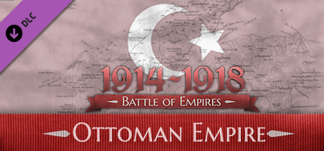 Battle of Empires 1914 1918 Ottoman Empire