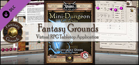 Fantasy Grounds - Mini-Dungeon #010: Ghastardly Deeds (5E)