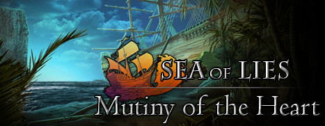 Sea of Lies: Mutiny of the Heart Collector's Edition - 谎言之海:叛乱之心 收藏版