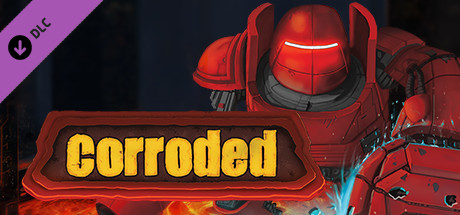 Corroded - Early Bird Edition