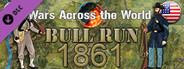 Wars Across the World: Bull Run 1861