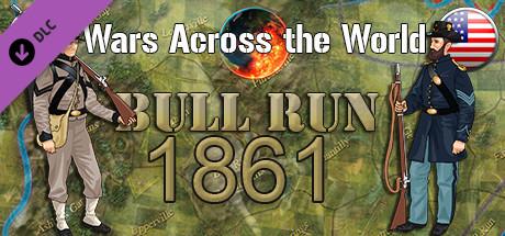 Wars Across the World: Bull Run 1861