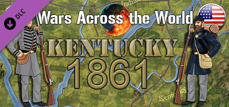 Wars Across the World: Kentucky 1861