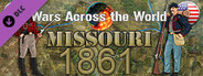 Wars Across the World: Missouri 1861