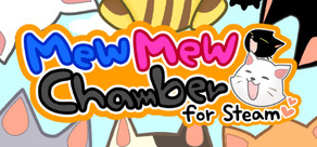 peakvox Mew Mew Chamber for Steam cover art