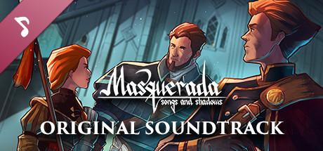 Masquerada: Songs and Shadows - Original Soundtrack on Steam
