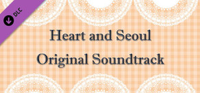 Heart and Seoul Soundtrack and Director's Commentary cover art