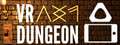 VR Dungeon Screenshot Gameplay