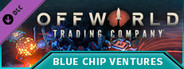 Offworld Trading Company - Blue Chip Ventures DLC