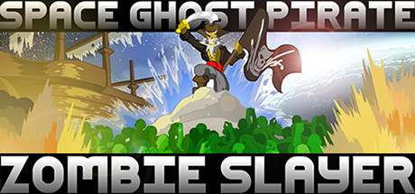 Space Ghost Pirate Zombie Slayer