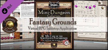 Fantasy Grounds - Mini-Dungeon #013: The Case of the Scrupulous Pawnbroker (5E)