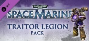 Warhammer 40,000: Space Marine - Traitor Legions Pack cover art
