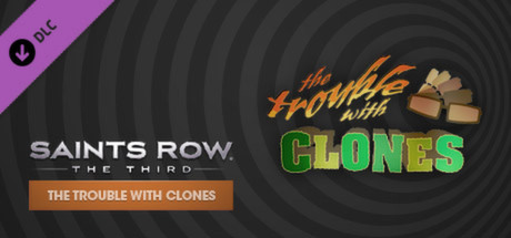 Купить Saints Row: The Third - The Trouble with Clones DLC