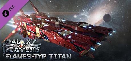 Galaxy Reavers: Flames-Type Titan DLC