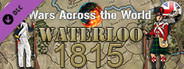 Wars Across the World: Waterloo 1815