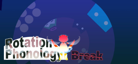 Rotation Phonology: Break