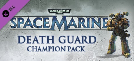 Warhammer 40,000: Space Marine - Death Guard Champion Chapter Pack DLC